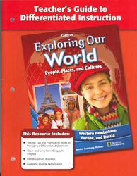 Exploring Our World: Western Hemisphere, Europe, and Russia, Teacher Guide To Differentiated Instruction