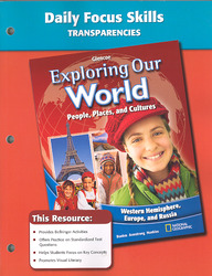 Exploring Our World: Western Hemisphere, Europe, and Russia, Daily Focus Skills Transparencies, Strategies, and Activities