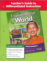 Exploring Our World: Eastern Hemisphere, Teacher Guide to Differentiated Instruction