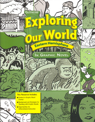 Exploring Our World: Eastern Hemisphere, Exploring Our World: Eastern Hemisphere in Graphic Novel