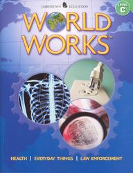 World Works™: Volume 1, Levels B-D