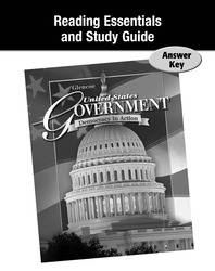 United States Government: Democracy in Action, Reading Essentials and Note Taking Guide, Answer Key