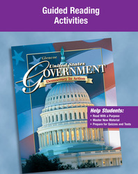 United States Government: Democracy in Action, Guided Reading Activities