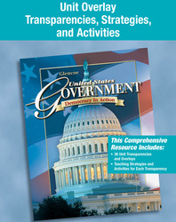 United States Government: Democracy in Action, Unit Overlay Transparencies, Strategies, and Activities