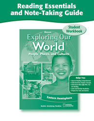 Exploring Our World: Eastern Hemisphere, Reading Essentials and Note-Taking Guide Workbook