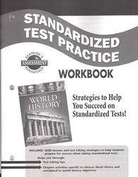 Glencoe World History, Standardized Test Practice Workbook, Student Edition