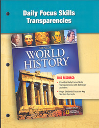 Glencoe World History, Daily Focus Transparencies, Strategies, and Activities
