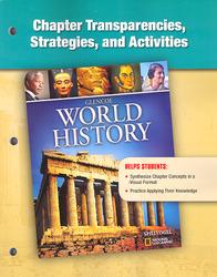 Glencoe World History, Chapter Transparencies, Strategies, and Activities