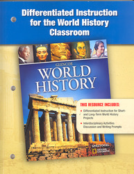Glencoe World History, Differentiated Instruction for the World History Classroom