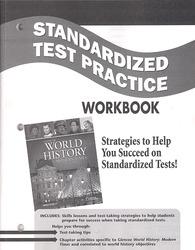 Glencoe World History: Modern Times, Standardized Test Practice Workbook, Student Edition