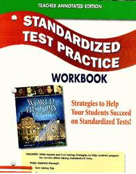 Glencoe World History: Modern Times, Standardized Test Practice Workbook, Teacher Edition