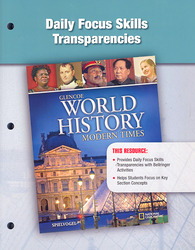 Glencoe World History: Modern Times, Daily Focus Skills Transparencies, Strategies, and Activities