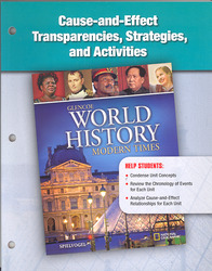Glencoe World History: Modern Times, Cause and Effect Transparencies, Strategies, and Activities