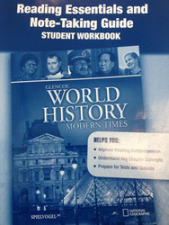 Glencoe World History: Modern Times, Reading Essentials and Note-Taking Guide