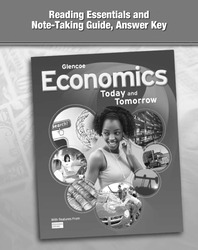 Economics: Today and Tomorrow, Reading Essentials and Note-Taking Guide, Answer Key