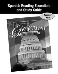 United States Government: Democracy in Action, Spanish Reading Essentials and Study Guide, Answer Key