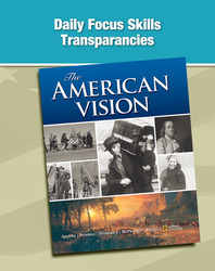 The American Vision, Daily Focus Transparencies, Strategies, and Activities