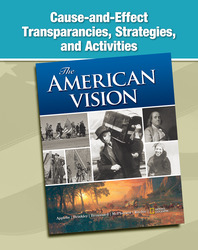 The American Vision, Cause and Effect Transparencies, Strategies, and Activities