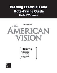The American Vision, Reading Essentials and Note-Taking Guide Workbook