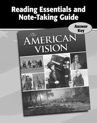 The American Vision, Reading Essentials and Note-Taking Guide Answer Key