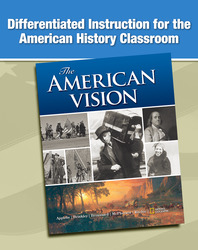 The American Vision, Differentiated Instruction for the American History Classroom