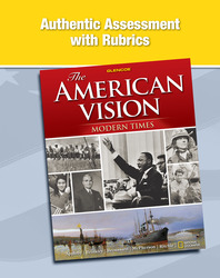 The American Vision: Modern Times, Authentic Assessment with Rubrics
