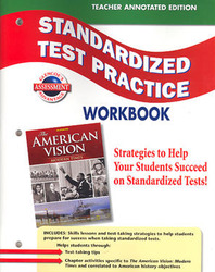 The American Vision: Modern Times, Standardized Test Practice, Teacher Edition