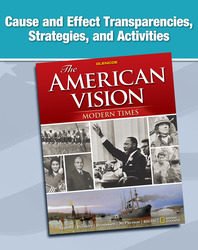 The American Vision: Modern Times, Cause and Effect Transparencies, Strategies, and Activities
