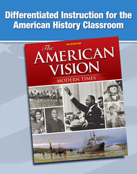 The American Vision: Modern Times, Differentiated Instruction
