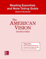 The American Vision: Modern Times, Reading Essentials and Note-Taking Guide