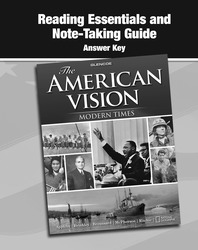 The American Vision: Modern Times, Reading Essentials and Note-Taking Guide, Answer Key
