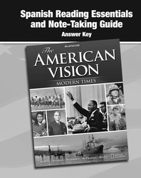 The American Vision: Modern Times, Spanish Reading Essentials and Note-Taking Guide, Answer Key