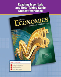 Economics: Principles and Practices, Reading Essentials and Note-Taking Guide