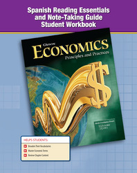 Economics: Principles and Practices, Spanish Reading Essentials and Note-Taking Guide