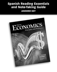 Economics: Principles and Practices, Spanish Reading Essentials and Note-Taking Guide, Answer Key