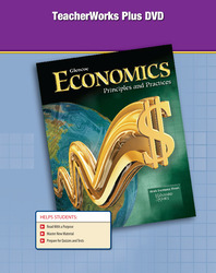 Economics: Principles and Practices, TeacherWorks Plus DVD