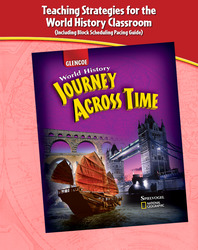 Journey Across Time, Teaching Strategies for the World Classroom (with Block Scheduling and Pacing Guides)