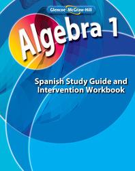 Algebra 1, Spanish Study Guide and Intervention Workbook