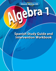 Algebra 1, Spanish Study Guide and Intervention Workbook