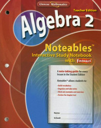 Algebra 2, Noteables: Interactive Study Notebook with Foldables, Teacher Edition