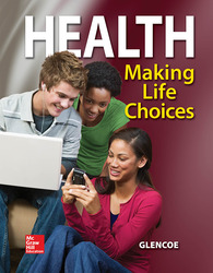 Health, Making Life Choices, Student Edition