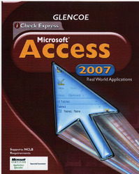iCheck Series, Microsoft Office Access 2007, Real World Applications, Student Edition