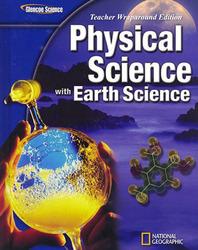 Glencoe Physical iScience with Earth iScience, Grade 8, Teacher Wraparound Edition