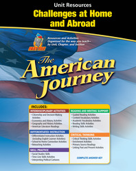The American Journey, Challenges at  Home and Abroad Resource Book