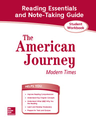 The American Journey, Modern Times, Reading Essentials and Note-Taking Guide
