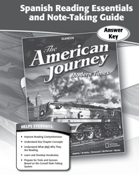 The American Journey, Modern Times, Spanish Reading Essentials and Note-Taking Guide Answer Key