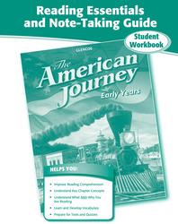 The American Journey, Early Years, Reading Essentials and Note-Taking Guide Workbook