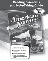 The American Journey, Early Years, Reading Essentials and Note-Taking Guide Workbook Answer Key
