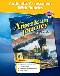 The American Journey, Early Years, Authentic Assessment with Rubrics