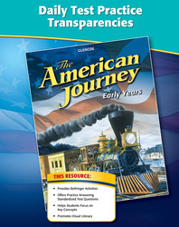 The American Journey, Early Years, Daily Test Practice Transparencies
